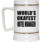 World's Okayest Hotel Manager - Beer Stein, Ceramic Beer Mug, Best Gift for Birthday, Wedding Anniversary, New Year, Valentine's Day, Easter, Mother's / Father's Day