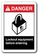 Danger Sign - Lockout Equipment Before Entering 18cm x 25cm Safety Sign ansi osha