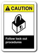 Caution Sign - Caution Follow Lock Out Procedures 18cm x 25cm Safety Sign ansi osha