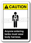 Caution Sign - Anyone Entering Tanks Must Wear Body Harness 18cm x 25cm Safety Sign