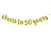 Fecedy Glittery Gold Cheers to 50 years Banner for 50th Birthday Decorations