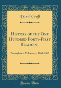 History of the One Hundred Forty-First Regiment