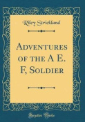 Adventures of the a E. F, Soldier