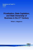 Privatization, State Capitalism, and State Ownership of Business in the 21st Century