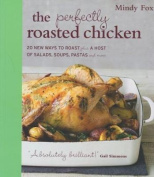 The Perfectly Roasted Chicken