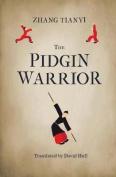 The Pidgin Warrior