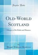 Old-World Scotland