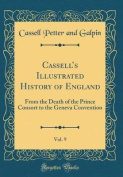 Cassell's Illustrated History of England, Vol. 9
