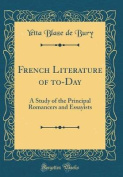 French Literature of To-Day