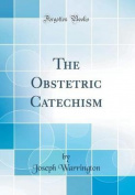 The Obstetric Catechism