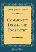 Community Drama and Pageantry