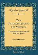 Zur Naturgeschichte Des Medicus [GER]
