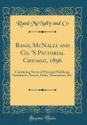 Rand, McNally and Co. 's Pictorial Chicago, 1896