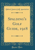 Spalding's Golf Guide, 1918
