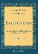 Early Oregon