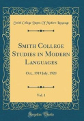 Smith College Studies in Modern Languages, Vol. 1