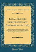 Legal Services Corporation ACT Amendments of 1983