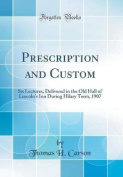 Prescription and Custom