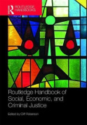 Routledge Handbook of Social, Economic, and Criminal Justice