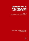 Depression in Children and Adolescents (Routledge Library Editions