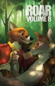Roar Volume 8 (Roar)