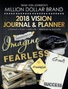 Tiana Von Johnson's 2018 Vision Journal & Planner