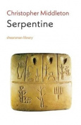 Serpentine (Shearsman Library)