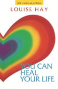 You Can Heal Your Life - 30th Anniversary Edition