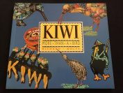 KIWI MORE THAN A BIRD, Richard Wolfe