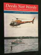 DEEDS NOT WORDS, THE STORY OF THE NEW ZEALAND COASTGUARD, Captain Barry Thompson