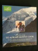 THE JOURNEY TO AORAKI MOUNT COOK, Mary Hobbs