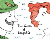 The Queen of Seagulls