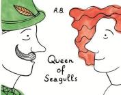 Queen of Seagulls