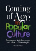 Coming of Age in Popular Culture