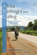 Africa, Birthright and Calling