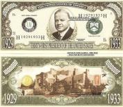 Novelty Dollar 31st President Herbert Hoover Dollar Bills X 4
