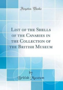 List of the Shells of the Canaries in the Collection of the British Museum
