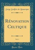 Renovation Celtique, Vol. 1  [FRE]