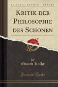 Kritik Der Philosophie Des Schonen  [GER]