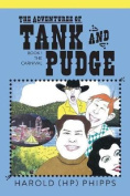 The Adventures of Tank and Pudge