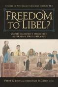Freedom to Libel?
