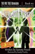 Little John's Secret