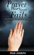 Prayer That Never Fails