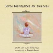 Seven Meditations for Children