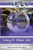 Living a Whole Life