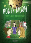 Honey Moon Shades and Shenanigans Color Edition