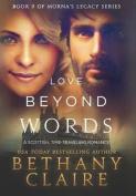Love Beyond Words (Book 9 of Morna's Legacy Series)