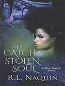 To Catch a Stolen Soul [Audio]