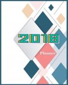 2018 Planner ( Agenda Day Week Month Year Planner )