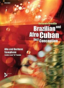 Brazilian and Afro-Cuban Jazz Conception -- Alto and Baritone Saxophone